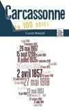 Claude Marquié - Carcassonne en 100 dates.