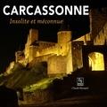 Claude Marquié - Carcassonne - Insolite et méconnue.