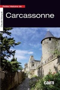 Claude Marquié - Petite histoire de Carcassonne.