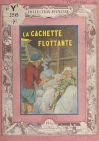 Claude Marsèle - La cachette flottante.