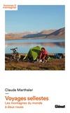 Claude Marthaler - Voyages sellestes - Les montagnes du monde à deux roues.