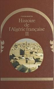 Claude Martin et  Bonhoure - Histoire de l'Algérie française (2).