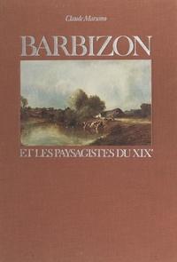 Claude Marumo et  Collectif - Barbizon et les paysagistes du XIXe.
