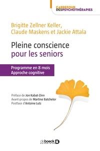 Martine Batchelor - Pleine conscience pour les seniors - Approche cognitive.