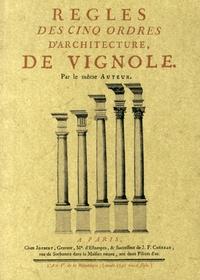Règles des cinq ordres d'architecture de Vignole - Claude Mathieu Delagardette |