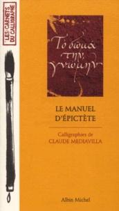 Claude Mediavilla - Le manuel d'Epictète.
