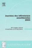 Claude Meistelman - Journées des infirmier(e)s anesthésistes 2004 - 46e Congrès national d'anesthésie et de réanimation.