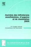 Claude Meistelman et Jean-Louis Gérard - Journées des infirmier(e)s anesthésistes, d'urgence et de réanimation 2005 - 47e Congrès national d'anesthésie et de réanimation.