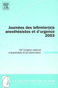 Claude Meistelman et Jean-Louis Gérard - Journées des infirmier(e)s anesthésistes et d'urgence 2003 - 45e Congrès national d'anesthésie et de réanimation.