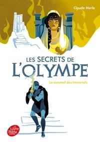 Claude Merle - Les secrets de l'Olympe Tome 2 : Le sommeil des immortels.