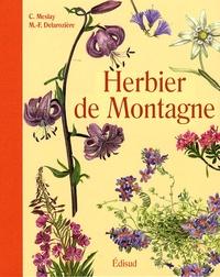 Claude Meslay et Marie-Françoise Delarozière - Herbier de montagne.