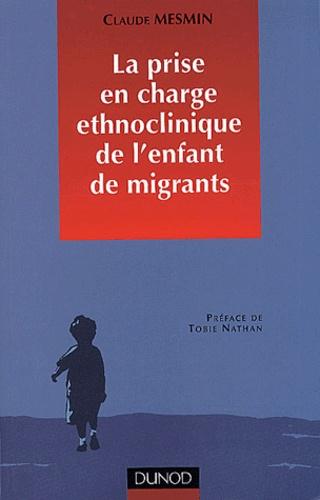 Psychothérapie des enfants de migrants - Claude Mesmin