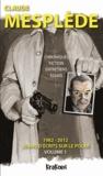 Claude Mespledes - 1982-2012, 30 ans d'écrits sur le polar - Volume 1.