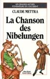 Claude Mettra - La Chanson des Nibelungen.