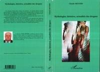 Claude Meyers - Mythologies, histoires, actualités des drogues.