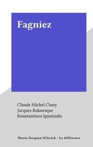 Claude Michel Cluny et Jacques Balaresque - Fagniez.
