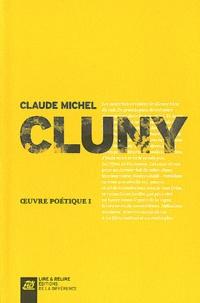 Claude Michel Cluny - Oeuvre poétique - Volume 1.