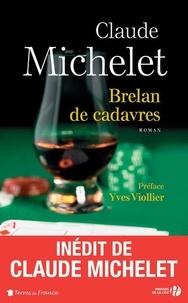 Claude Michelet - Brelan de cadavres.