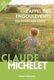 Claude Michelet - Des grives aux loups Tome 3 : L'appel des engoulevents.
