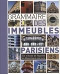 Claude Mignot - Grammaire des immeubles parisiens - Six siècles de façades du Moyen Age à nos jours.
