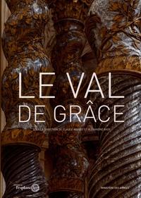 Claude Mignot et Alexandre Gady - Le Val de Grâce.