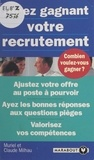 Claude Milhau et Muriel Milhau - Jouez gagnant votre recrutement.