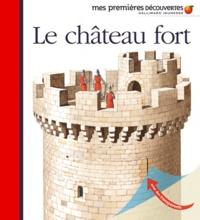 Claude Millet et Denise Millet - Le château fort.