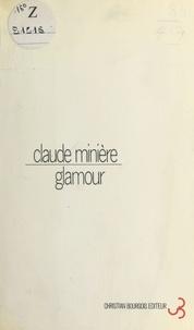 Claude Minière - Glamour.