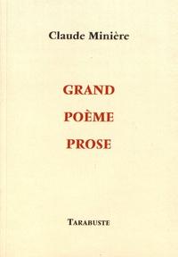 Claude Minière - Grand poème prose.
