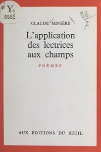 Claude Minière - L'application des lectrices aux champs.