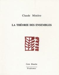 Claude Minière - La théorie des ensembles.