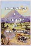 Claude Miramand - Tchouf tchouf le peit train du Puy-de-Dôme.