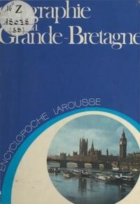 Claude Moindrot - Géographie de la Grande-Bretagne.