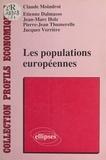 Claude Moindrot - Les Populations européennes - La vieille Europe, la population de l'Italie, la population de la RFA, la population du Bénélux, la population de la Grande-Bretagne, la population de l'Irlande.
