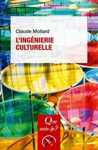 Claude Mollard - L'ingénierie culturelle.