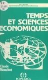 Claude Monchat - Temps et sciences économiques - Nécessité et insuffisance de la mathématique.