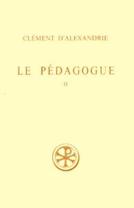 Deedr.fr LE PEDAGOGUE. Tome 2, Livre 2, Edition bilingue français-grec, 2ème édition revue et corrigée Image