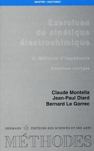 Claude Montella et Jean-Paul Diard - Exercices de cinétique électrochimique - II. Méthode d'impédance - Exercices corrigés.