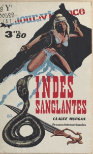Claude Morgan - Indes sanglantes.
