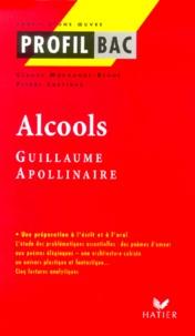 Claude Morhange-Bégué et Pierre Lartigue - Alcools, Apollinaire.