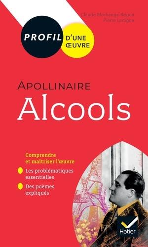 Alcools, Apollinaire. Bac 1re générale et techno  Edition 2019-2020