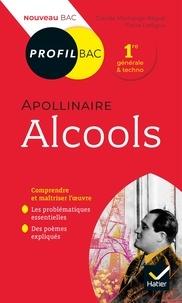 Epub ebooks télécharger gratuitement Profil - Apollinaire, Alcools  - toutes les clés d' analyse pour le bac (programme de français 1re 2019-2020) PDF in French