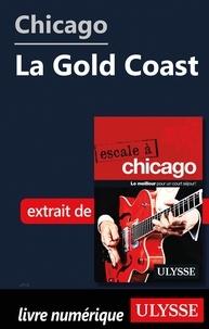 eBookers téléchargement gratuit: Chicago - La Gold Coast en francais