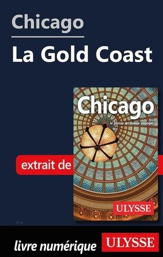 GUIDE DE VOYAGE  Chicago - La Gold Coast