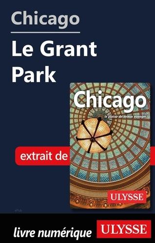 GUIDE DE VOYAGE  Chicago - Le Grant Park