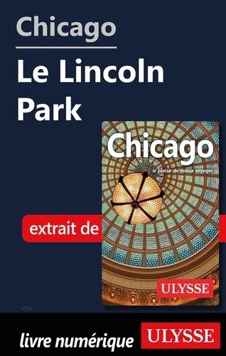 GUIDE DE VOYAGE  Chicago - Le Lincoln Park