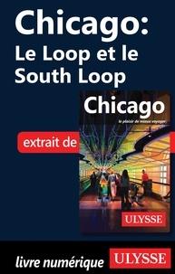 Ebooks rar télécharger Chicago : le Loop et le South Loop