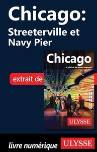 Téléchargement de fichiers Ebooks Chicago : Streeterville et Navy Pier par Claude Morneau (French Edition)