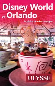 Claude Morneau - Disney World et Orlando.