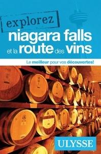 Claude Morneau - Explorez Niagara Falls et la route des vins.